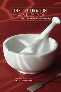 The Trituration Handbook/Anneke Hogeland / Judy Schriebman
