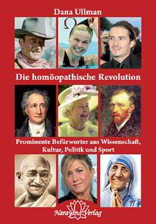 Die homöopathische Revolution, Dana Ullman