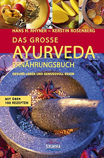 Das grosse Ayurveda Ernährungsbuch/Hans-Heinrich Rhyner / Kerstin Rosenberg