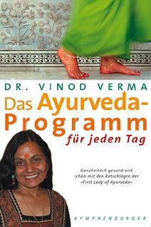 Das Ayurveda Programm für jeden Tag/Vinod Verma