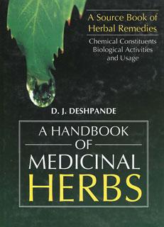 A Handbook of Medicinal Herbs/D.J. Deshpande