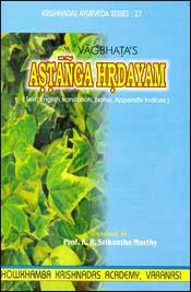 Vagbhata's Astanga Hrdayam, K.R. Srikantha Murthy
