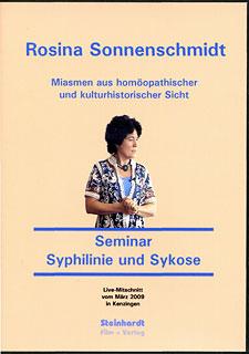 Miasmatische Homöopathie - Kurs Syphilinie und Sykose - DVD/Rosina Sonnenschmidt