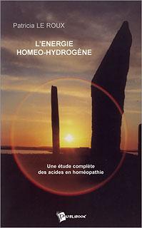 L'énergie homéo-hydrogène, Patricia Le Roux
