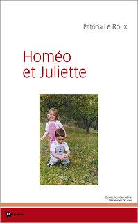 Homéo et Juliette, Patricia Le Roux