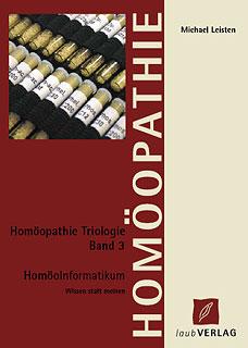 HomöoInformatikum - Band 3, Michael Leisten