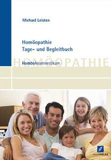 Homöopathie Tage- und Begleitbuch, Michael Leisten