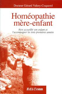 Homéopathie mère-enfant/Gérard Valery-Coquerel