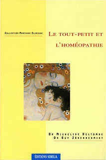 Le Tout-Petit Et L'homéopathie/Micheline Deltombe