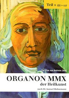 ORGANON MMX der Heilkunst: Teil 1 (§§ 1-35), Samuel Hahnemann