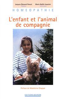 L'enfant et l'animal de compagnie/Jacques-Édouard Poncet / Marie-Noelle Issautier