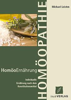 HomöoErnährung/Michael Leisten