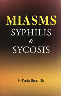 Miasms Syphilis & Sycosis/Maurice Fortier-Bernoville