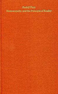 Homoeopathy and the Principle of Reality, Rudolf Flury