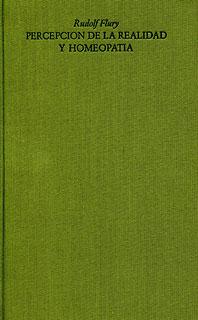 Percepción de la Realidad y Homeopatía/Rudolf Flury