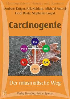 Carcinogenie - Der miasmatische Weg - Siebtes Miasma - 3 CD's/Andreas Krüger / Falk Kuhfuhs / Michael Antoni / Heidi Baatz / Stephanie Engert