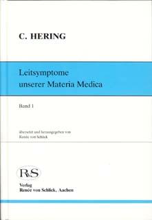 Leitsymptome unserer Materia Medica - Band 1 (Einzelband) - Mängelexemplar, Constantin Hering