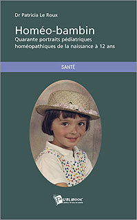 Homéo-bambin, Patricia Le Roux