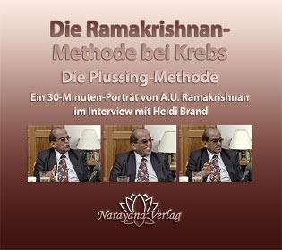 Die Ramakrishnan-Methode bei Krebs - 1 DVD (Interview 2009) - Sonderangebot/A.U. Ramakrishnan