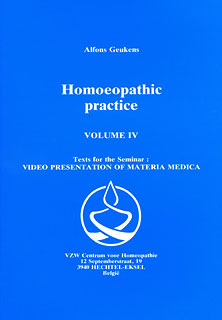 Homoeopathic practice - Volume IV, Alfons Geukens