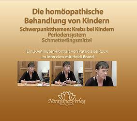 Die homöopathische Behandlung von Kindern - 1 DVD - Sonderangebot, Patricia Le Roux
