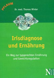Irisdiagose und Ernährung, Thomas Winter