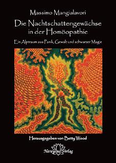 Die Nachtschattengewächse in der Homöopathie/Massimo Mangialavori