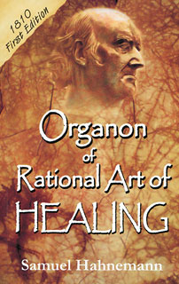 Organon of Rational Art of Healing, Samuel Hahnemann