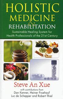 Holistic Medicine & Rehabilitation/Steve An Xue