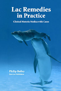Lac Remedies in Practice, Philip M. Bailey