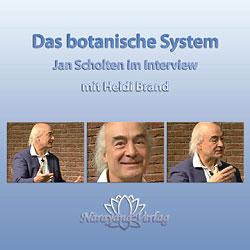 Das botanische System - Jan Scholten im Interview - 1 DVD, Jan Scholten