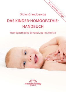Das Kinder-Homöopathie-Handbuch, Didier Grandgeorge