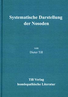 Systematische Darstellung der Nosoden, Dieter Till