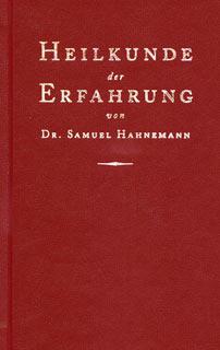 Heilkunde der Erfahrung - Ledereinband/Samuel Hahnemann