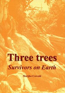 Three Trees - Survivors on Earth - Imperfect copy/Marijke Creveld