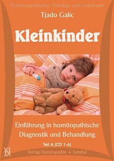 Kleinkinder - Einführung in homöopathische Diagnostik und Behandlung - 12 CD's/Tjado Galic