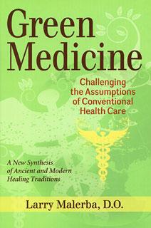 Green Medicine/Larry Malerba