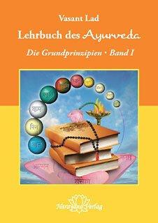 Lehrbuch des Ayurveda - Band 1/Vasant Lad