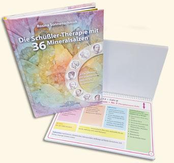 Die Schüßler-Therapie mit 36 Mineralsalzen/Rosina Sonnenschmidt