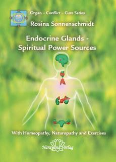 Endocrine Glands - Spiritual Power Sources, Rosina Sonnenschmidt