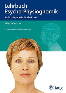 Lehrbuch der Psycho-Physiognomik/Wilma Castrian