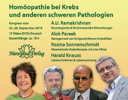 Homöopathie bei Krebs und anderen schweren Pathologien - 10 DVD's (Kongress 2010) - Sonderangebot/A.U. Ramakrishnan / Alok Pareek / Harald Knauss / Rosina Sonnenschmidt