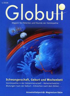 Globuli 2006/01 - Schwangerschaft, Geburt und Wochenbett/Zeitschrift