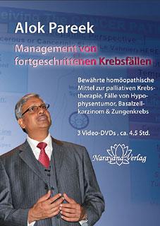 Management von fortgeschrittenen Krebsfällen - 3 DVDs (Kongress 2010), Alok Pareek