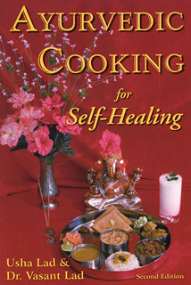 Ayurvedic Cooking for Self-Healing, Usha Lad / Vasant Lad
