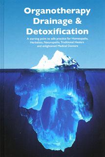 Organotherapy, Drainage & Detoxification/Joe Rozencwajg