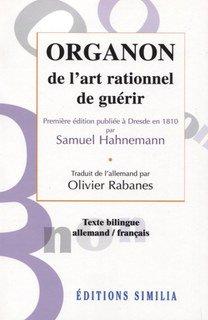 Organon de l'art rationnel de guérir/Samuel Hahnemann
