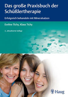 Das große Praxisbuch der Schüßlertherapie/Eveline Tichy / Klaus Tichy