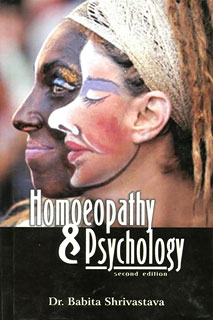 Homeopathy and Psychology/Babita Shrivastava