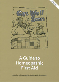 Get Well Soon A Guide to Homeopathic First Aid/Misha Norland